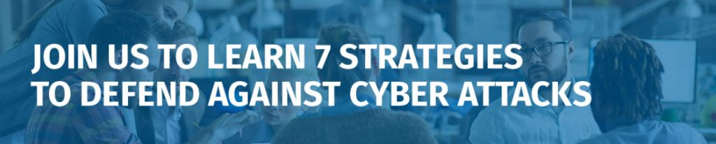 7-strategies-to-defend-against-cyber-attacks
