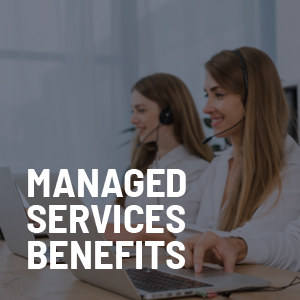 10 Benefits Managed IT Services